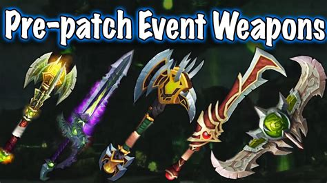 Legion Pre-Patch Event Transmog Weapons (World of Warcraft