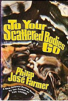 To Your Scattered Bodies Go - Wikipedia