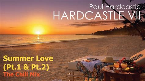 Paul Hardcastle – Summer Love (The Extended Chill Mix
