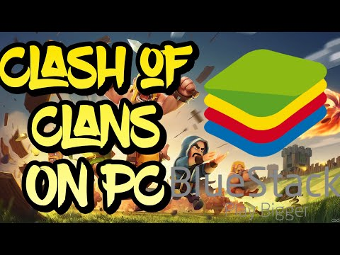 Install BlueStacks 2 with Clash of Clans on PC - YouTube