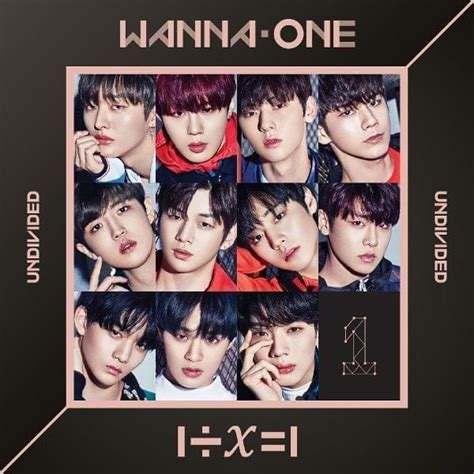 WANNA ONE - 1÷x=1 (UNDIVIDED) Lyrics and Tracklist | Genius