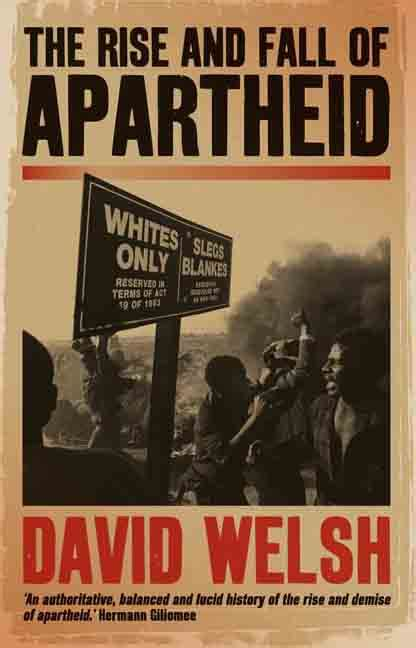 The Rise and Fall of Apartheid: | UVA Press