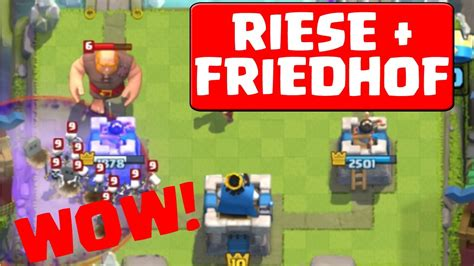 RIESE + FRIEDHOF || CLASH ROYALE || Let's Play Clash