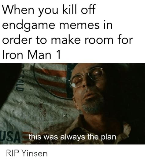 When You Kill Off Endgame Memes in Order to Make Room for