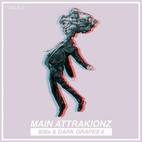 MixtapeMonkey | Main Attrakionz - 808s & Dark Grapes II