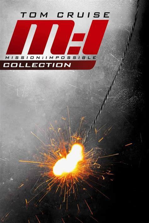 Mission: Impossible Collection (1996-2018) — The Movie
