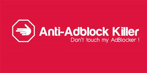 Anti-Adblock Killer extension prevents sites from blocking