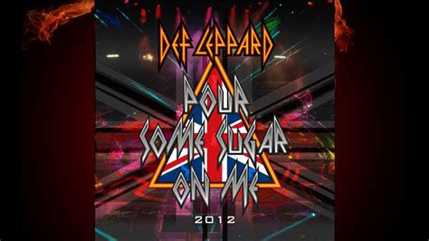 Pour Some Sugar On Me - Def Leppard (2012 Remake) (HQ