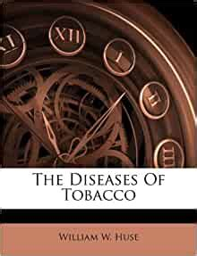 The Diseases Of Tobacco: William W
